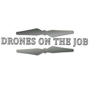 DronesOnTheJob