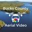 Bucks County Aerial Video