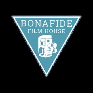 Bonafide Film House