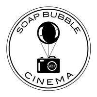 Soap Bubble Cinema