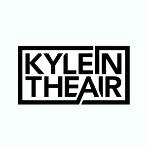 kyleintheair