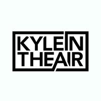 kyleintheair
